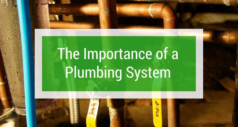 Importance of Maintaining Home's Plumbing System